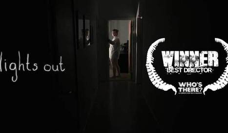 Lights Out : un court métrage vraiment flippant ! - Newooz | Newooz | Scoop.it