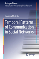 Temporal Patterns of Communication in Social Networks | Media Psychology and Social Change | Scoop.it