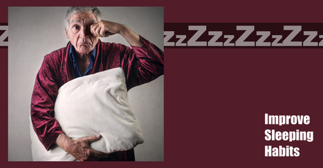 Easy Ways for Seniors to Improve Their Sleep Habits - Sunshine Retirement Living | Retirement Lifestyles | Scoop.it