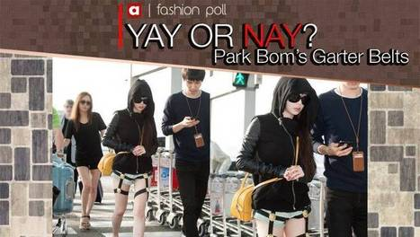 [POLL] Yay or Nay: Park Bom's airport fashion with garter belts | allkpop.com | crazy fashion | Scoop.it