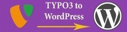 TYPO3 to WordPress Migration: Graphical Tutorial [Infographic] | Typo3 CMS Development | Scoop.it