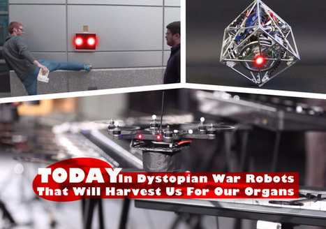 Today In Dystopian War Robots That Will Harvest Us For Our Organs… | TechCrunch | Technological Trends | Scoop.it