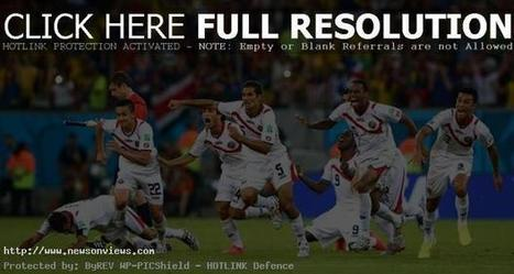Costa Rica's World Cup miracle continues: defeated Greeks | Latest News | Scoop.it