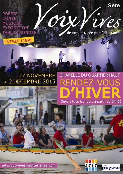 (agenda) 27 novembre au 2 décembre, Sète, Voix vives, Rendez-vous d'hiver | Poezibao | Scoop.it
