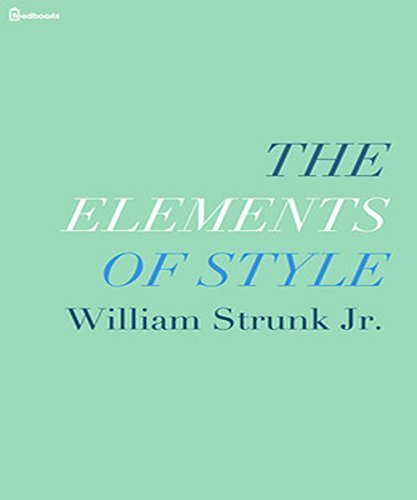 The Elements of Style (Illustrated  By:William Strunk Jr. | Ebook Shop | Scoop.it