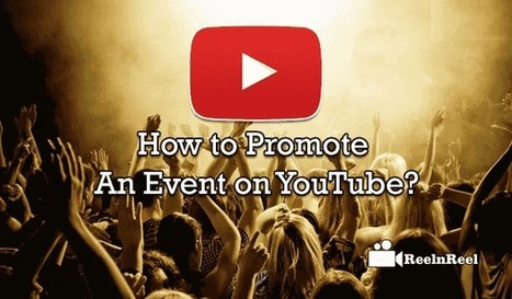 How to Promote an Event on YouTube? | YouTube Marketing | Scoop.it