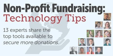 13 Expert Ideas on Using Technology to Improve Fundraising | Charity Fundraising | Scoop.it