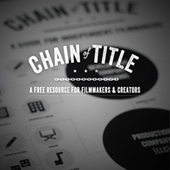 CHAIN OF TITLE - A FREE resource for filmmakers and creators | Books, Photo, Video and Film | Scoop.it