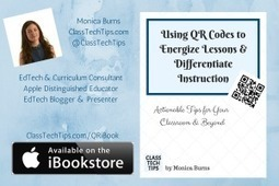 FREE iBook: Using QR Codes to Energize Lessons & Differentiate Instruction - ClassTechTips.com | technology for the elementary classroom | Scoop.it