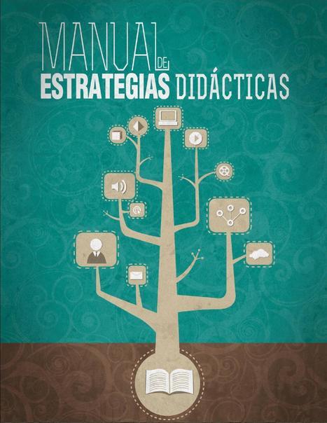 Manual de estrategias didácticas | Espacios Multiactorales | Scoop.it