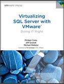 Virtualizing SQL Server with VMware - book to have - ESX Virtualization | SQL Server | Scoop.it