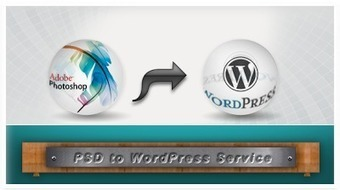 Custom WordPress Development to Create a Website of Own Choice | psdtowordpress | Scoop.it