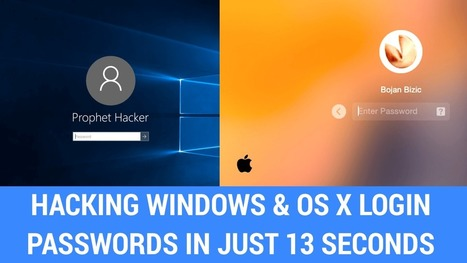 Hackers Shows How To Hack Windows And OS X Passwords (When Locked) In 13 Seconds | Android Hacking | Scoop.it