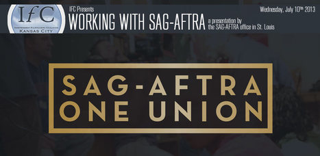 Working with SAG-AFTRA | Independent Filmmakers Coalition | OffStage | Scoop.it