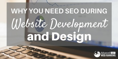 Why You Need SEO During Website Development and Design | SEO | Scoop.it