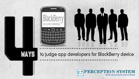 4 Ways to Judge App Developers for BlackBerry Device   BLACKBERRY APP MART   Scoop.it