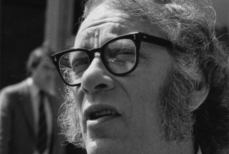 12 Predictions Isaac Asimov Made About 2014 in 1964 | INTRODUCTION TO THE SOCIAL SCIENCES DIGITAL TEXTBOOK(PSYCHOLOGY-ECONOMICS-SOCIOLOGY):MIKE BUSARELLO | Scoop.it