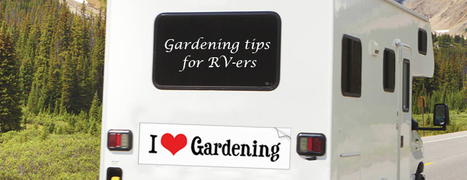 RV-ers Don't Give Up on Gardening Yet – There Are Ways to Have Greens in Your Motor Home - Motor home finders blog | motorhome | Scoop.it