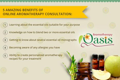 5 Amazing Benefits of Online Aromatherapy Consultation | Aromatherapy | Scoop.it