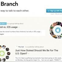 Branch. Un nouvel outil de partage et d'echanges collaboratif. | Les outils du Web 2.0 | Scoop.it