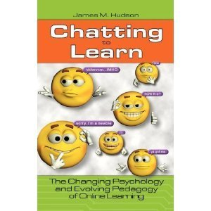 Amazon.co.jp: Chatting to Learn: The Changing Psychology and Evolving Pedagogy of Online Learning: James M. Hudson: 洋書 | Web-based English language teaching and assessment | Scoop.it