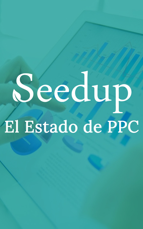 El Estado del PPC | Local growth hacking | Scoop.it