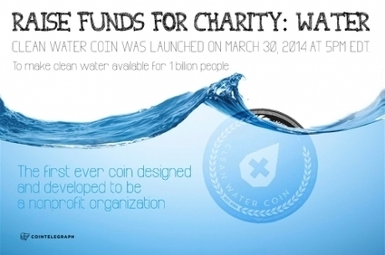 Clean Water Coin: Rethinking Charity | Peer2Politics | Scoop.it