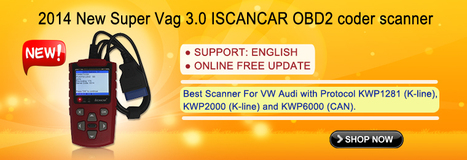 2014 New Super Vag 3.0 ISCANCAR OBD2 coder scanner | OBD2 Scanner Global Supplier-EOBD2.net | Scoop.it