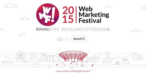 Web Marketing Festival, rivoluziona la tua idea di apprendimento! | Il web writing in Italia by Contenuti WEB | Scoop.it