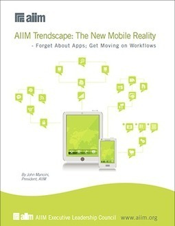 The New Mobile Reality: AIIM's Latest Executive Leadership Council Report | Information Management | Scoop.it