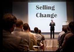 5 Most Effective Ways to Sell Change | Mediocre Me | Scoop.it