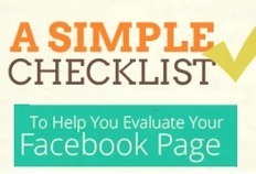 Evaluate Your Facebook Page With This Simple Checklist [INFOGRAPHIC] | Sizzlin' News | Scoop.it