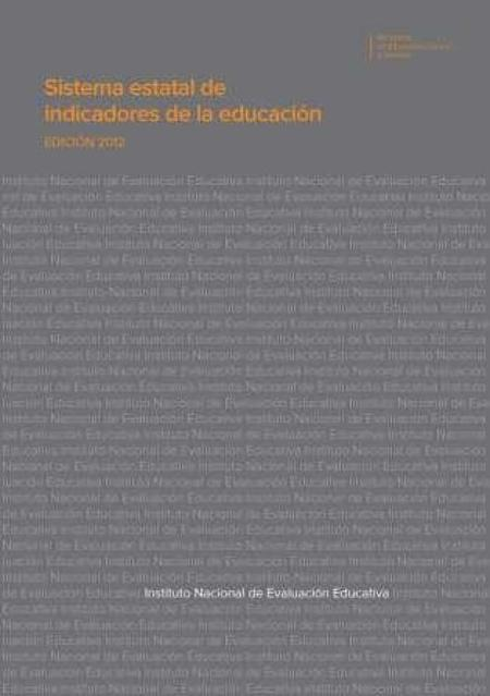 Sistema Estatal de Indicadores de la Educación > Edición 2012Instituto Nacional de Evaluación Educativa - Ministerio de Educación, Cultura y Deporte | A New Society, a new education! | Scoop.it