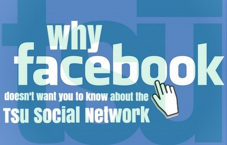Tsu Social Network - The Social Network ThatFacebook Doesn't Want You To Know About | Home Based Business | Scoop.it