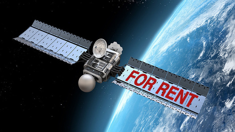 For Just $250 a Week You Can Rent Your Very Own Satellite | TIG | Scoop.it