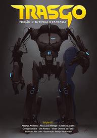 Sonhos, Imaginação & Fantasia: Resenha | Revista Trasgo - Edição 2 | Ficção científica literária | Scoop.it