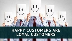 Earn Customer Loyalty With Happy Customers | Local Business Marketing | Scoop.it