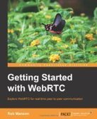 Getting Started with WebRTC - PDF Free Download - Fox eBook | webrtc new topic | Scoop.it