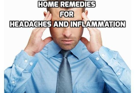 18 Helpful Remedies to Relieve Headaches and Tension | How To Have A Better Sex Life | Scoop.it