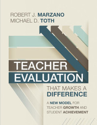 Teacher Evaluation—Robert J. Marzano and Michael D. Toth Weigh In | ASCD Inservice | Professional Learning in Education | Scoop.it