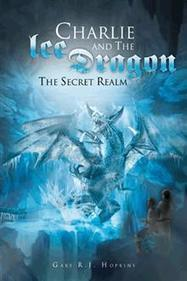AuthorHouse Childrens Book | Charlie and the Ice Dragon | AuthorHouse Books | Scoop.it
