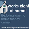Works Right at Home: www.worksrightathome.com