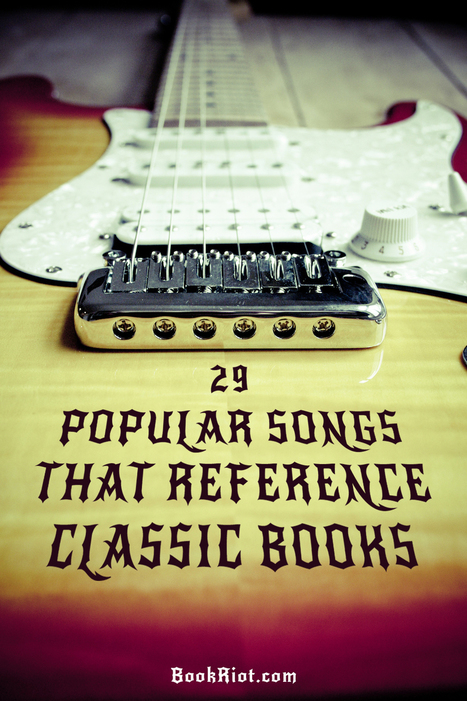 29 Popular Songs Based on Books   Book Riot   Reading adventures   Scoop.it