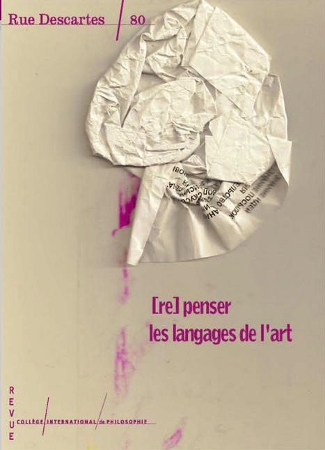[re]PENSER les langages de l'art : Rue Descartes » Numeros » | Aisthesis | Scoop.it