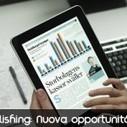 Digital Publishing: Una nuova opportunità di Business per tutti? | Creare Riviste Digitali Per iPad: Ultime Novità | Scoop.it