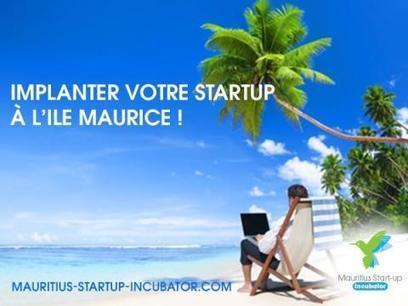 Innovation et Formation à l'Ile Maurice : le rôle primordial des incubateurs   Offshore Developpement   Scoop.it