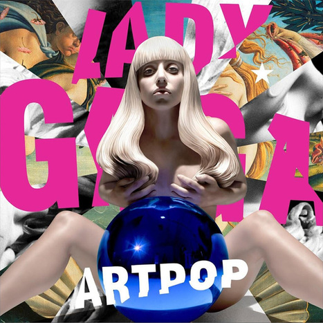 Jeff Koons' Lady Gaga Artpop album cover deconstructed by our art critic | CD cover design | Scoop.it