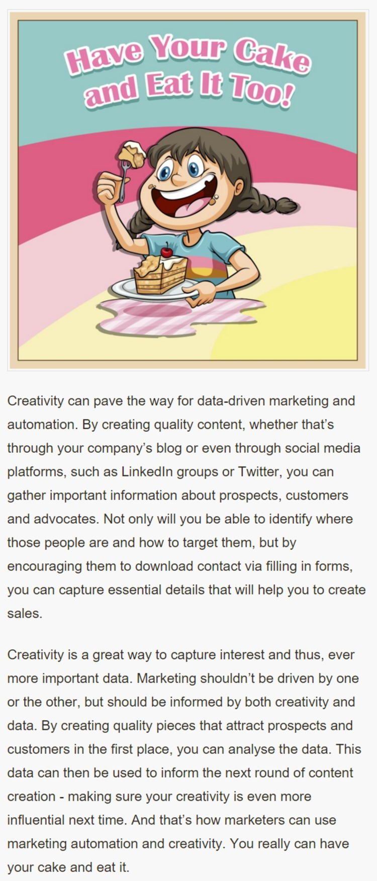 Marketing Automation and Creativity: How to Have Your Cake and Eat It, Too - Oracle | The Marketing Technology Alert | Scoop.it