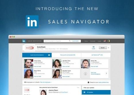 Empowering Social Sellers with LinkedIn's New Sales Navigator | LinkedIn | Scoop.it
