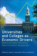Universities and Colleges As Economic Drivers | Cross Border Higher Education | Scoop.it